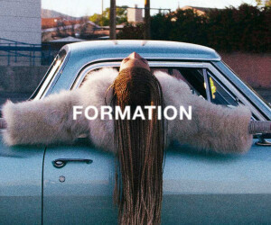 "Beyonce - ""Formation"""